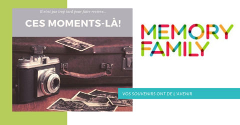 MEMORY FAMILY VOS SOUVENIRS ONT DE L'AVENIR